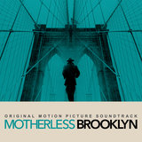Motherless Brooklyn Theme (feat. Willie Jones III, Philip Norris, Isaiah J. Thompson, Ted Nash, & Daniel Pemberton)