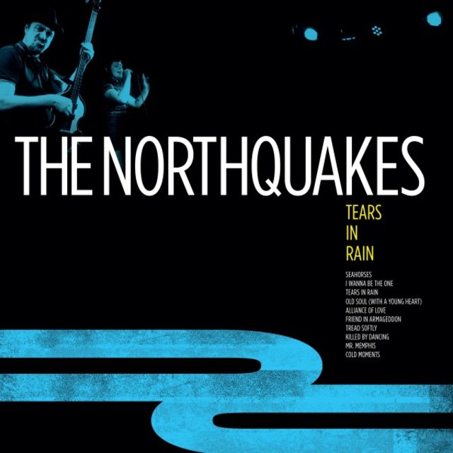 Cover art for album Tears in Rain by The Northquakes
