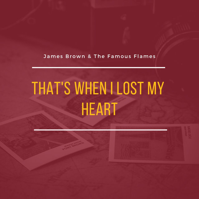 That's When I Lost My Heart