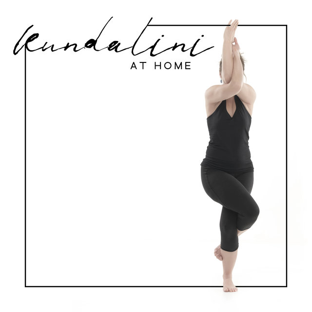 Kundalini at Home: Yoga and Meditation Music Compilation