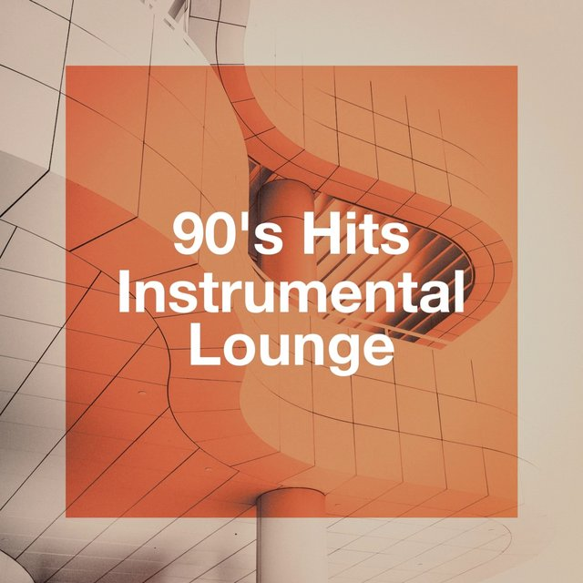 90's Hits Instrumental Lounge