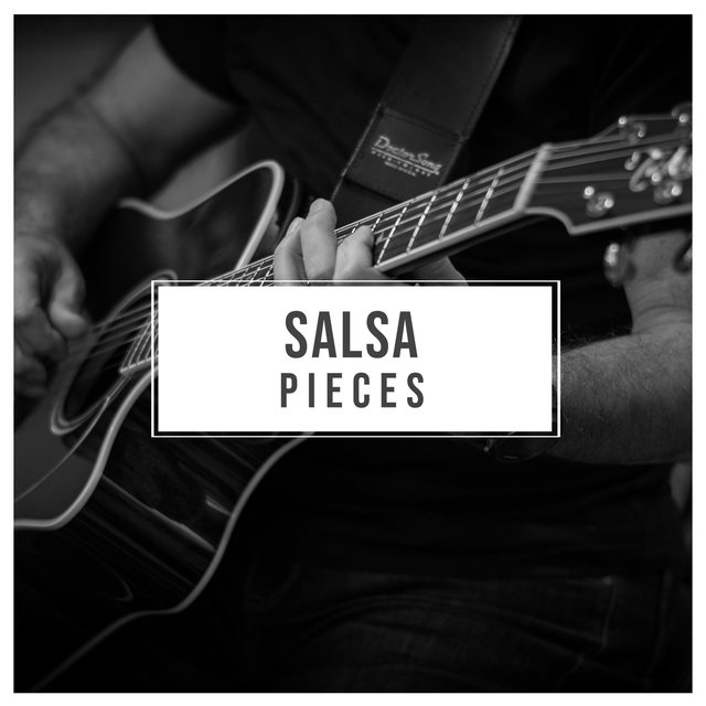 # Salsa Pieces