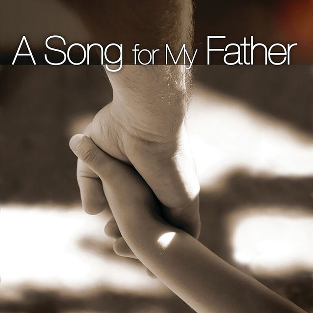 A Song For My Father