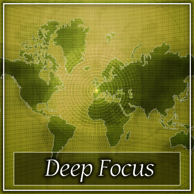 Deep Focus – Focus on Task, Study, Learning & Study, Reading & Concentrate