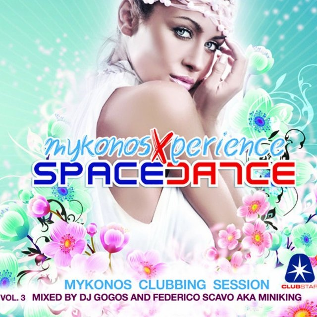 Space Dance Mykonos 3 (Compiled by DJ Gogos & Federico Scavo aka Miniking)
