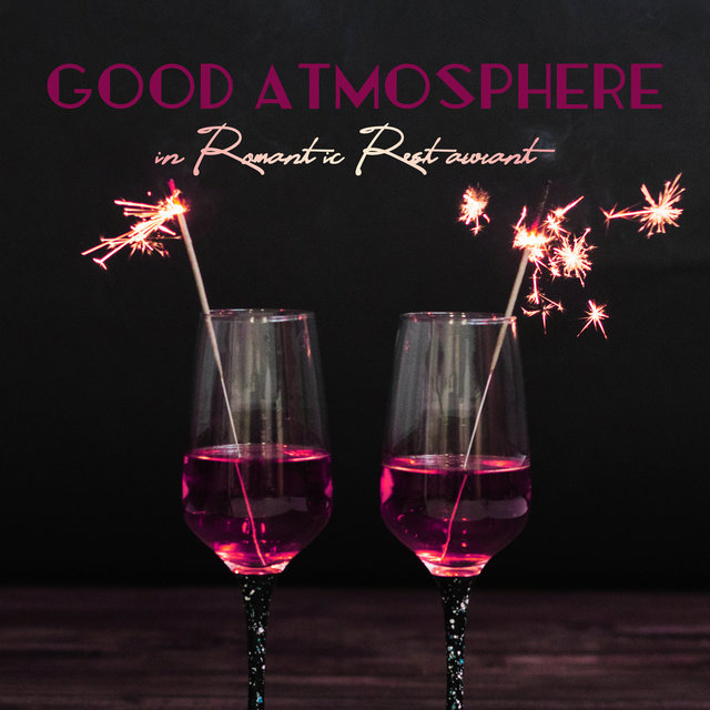 Good Atmosphere in Romantic Restaurant: 2019 Best Smooth Jazz Selection for Romantic Dinner Background