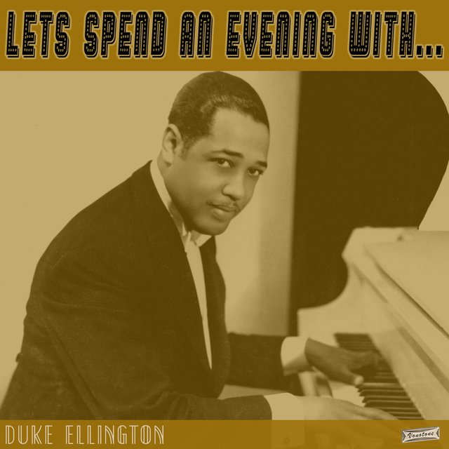 Let's Spend an Evening with Duke Ellington