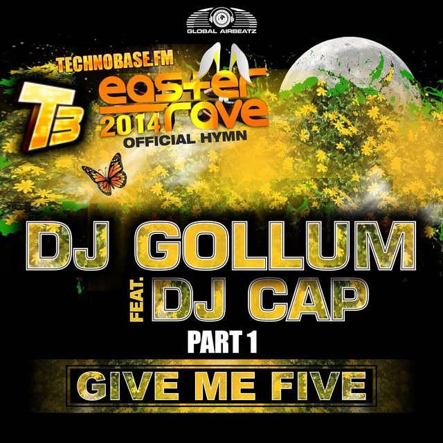Give Me Five [Easter Rave Hymn 2k14], Pt. 1 (feat. DJ Cap) (Remixes)
