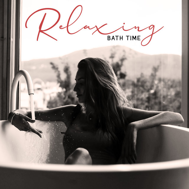 Relaxing Bath Time: Self-Care Rituals, Home Spa, Time for You, Fragrance Oils, Soft New Age Music