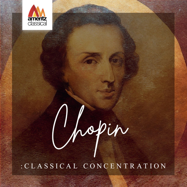 Chopin: Classical Concentration