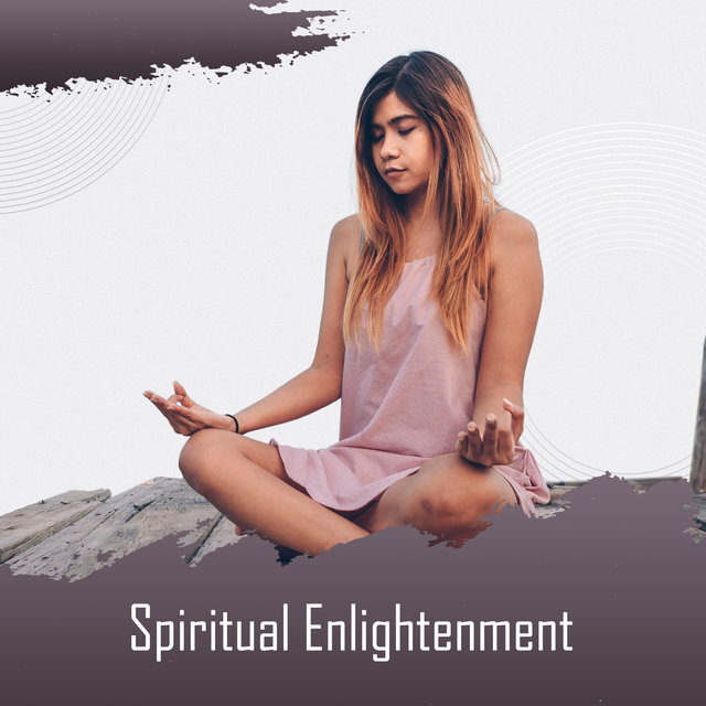 Spiritual Enlightenment: Buddhist Music for the Practice of Meditation