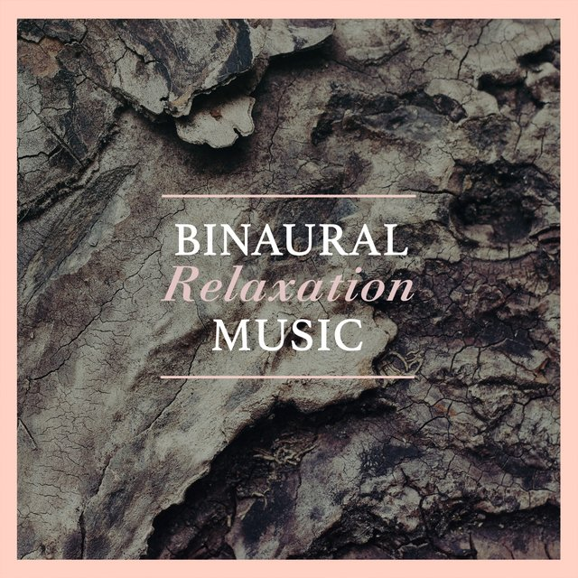 Binaural Relaxation Music