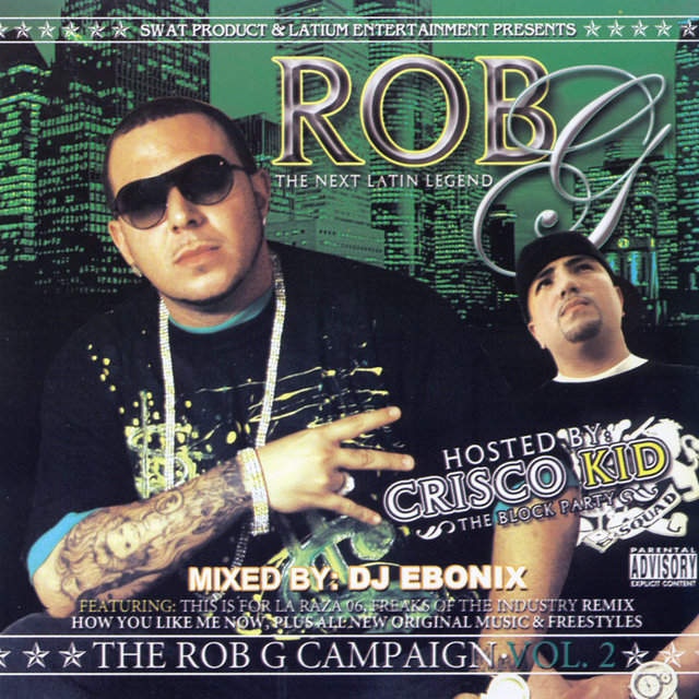 The Rob G Campaign Vol. 2