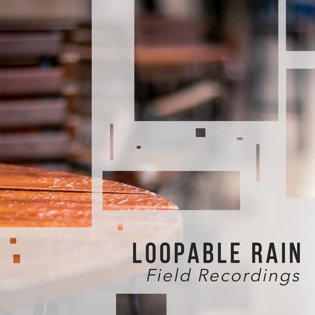 Stress Relieving Loopable Rain & Nature Field Recordings