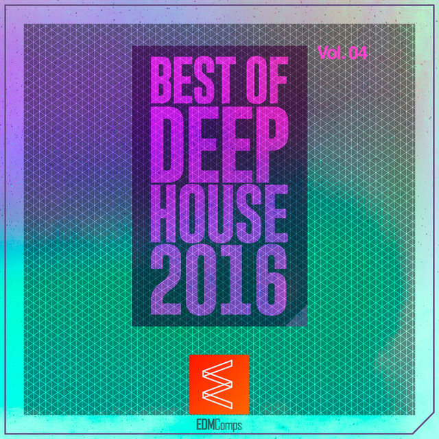 Best of Deep House 2016, Vol. 04