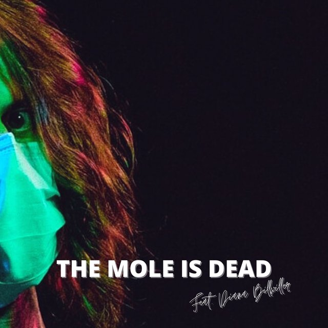 The mole is dead