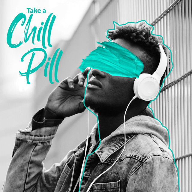 Take a Chill Pill – Good Energy Club, Tropical Chill Zone, Lounge Relax