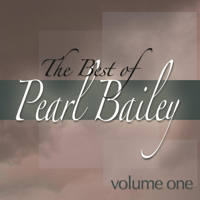 The Best of Pearl Bailey, Vol. 1