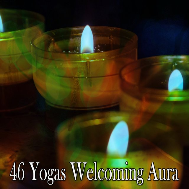 46 Yogas Welcoming Aura