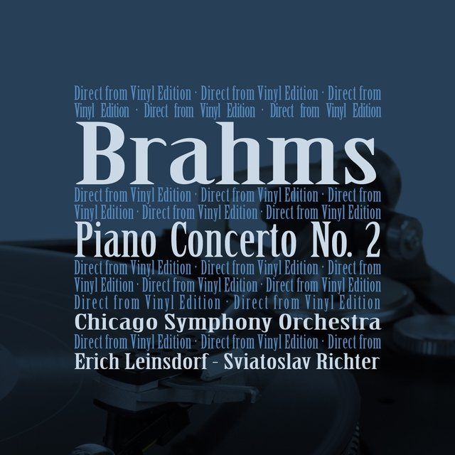 Brahms: Piano Concerto No. 2, in B-Flat Major, Op. 83