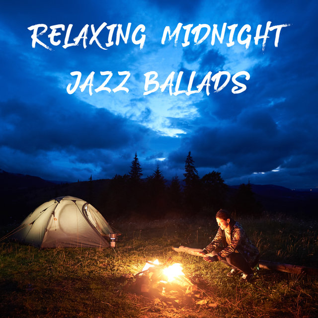 Relaxing Midnight Jazz Ballads