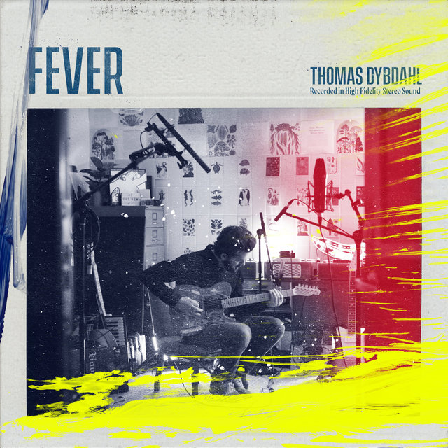 Cover art for album FEVER by Thomas Dybdahl