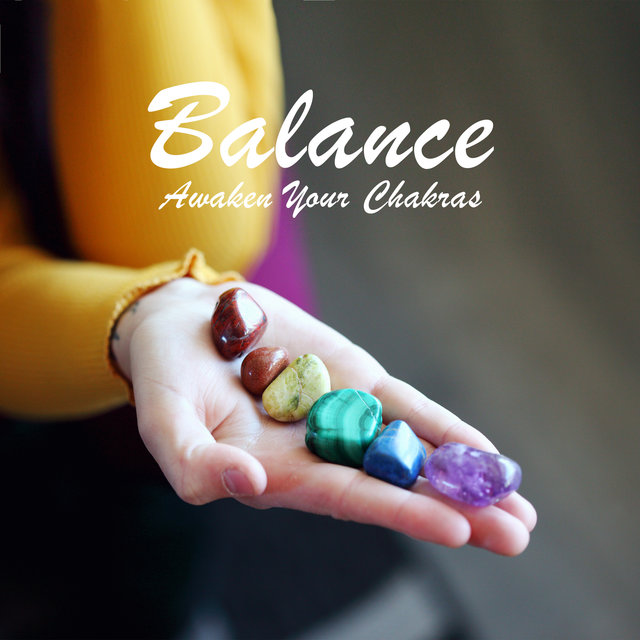 Balance - Awaken Your Chakras: Inner Activation, Spiritual Perception, Cleansing Breathing, Healing Meditation