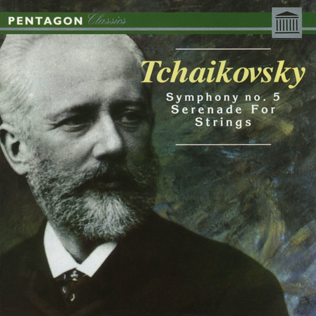 Tchaikovsky: Symphony No. 5 - Serenade for Strings
