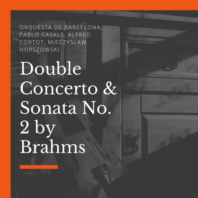 Double Concerto & Sonata No. 2 by Brahms