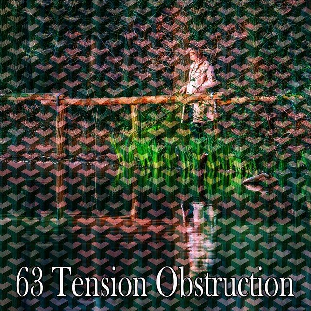63 Tension Obstruction