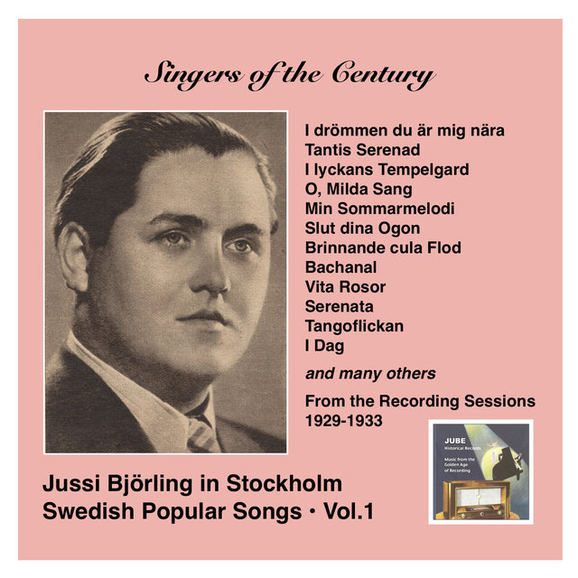 Voices of the Century: Jussi Björling in Stockholm, Vol. 1 Swedish Popular Songs (Recorded 1929-1933)
