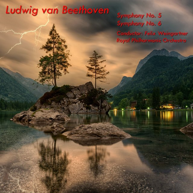 Beethoven: Symphony No. 5 in C Minor, Op. 67 - Symphony No. 6 in F Major, Op. 68