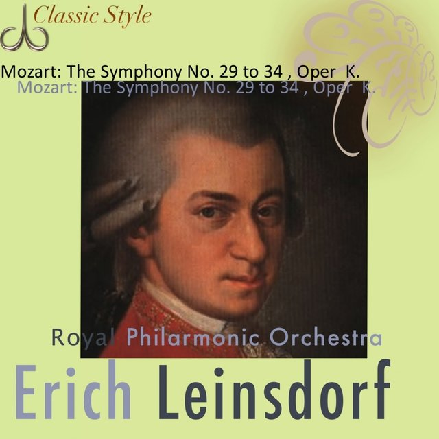 Mozart: Symphonies No. 28 to 34