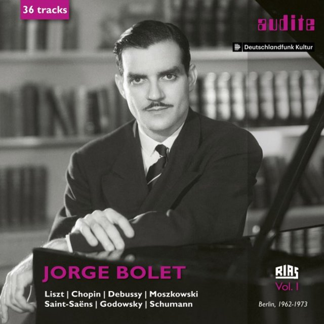 Jorge Bolet: The RIAS Recordings, Vol. I