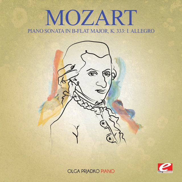 Mozart: Piano Sonata in B-Flat Major, K. 333: I. Allegro (Digitally Remastered)