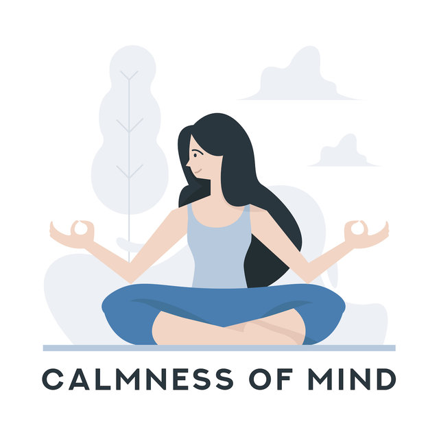Calmness of Mind: Meditation Music to Free Your Mind from Negative Thinking and Emotions, Anxiety, Stress and Distractions