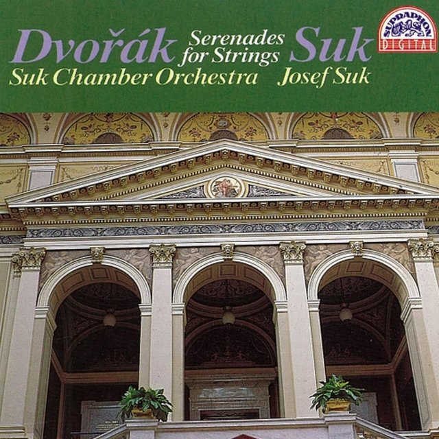 Dvořák, Suk: Serenades for Strings