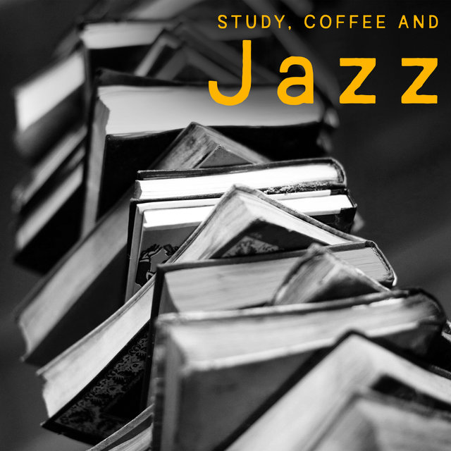 Study, Coffee and Jazz - Instrumental Melodies That Improve Focus and Thus Achieve Better Learning Results