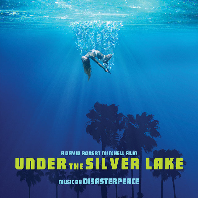 Under the Silver Lake (Original Motion Picture Soundtrack)