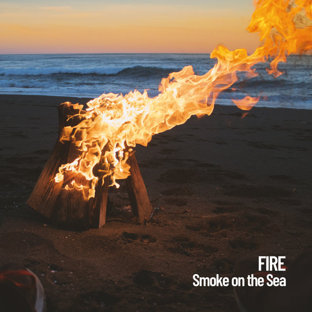Fire: Smoke on the Sea