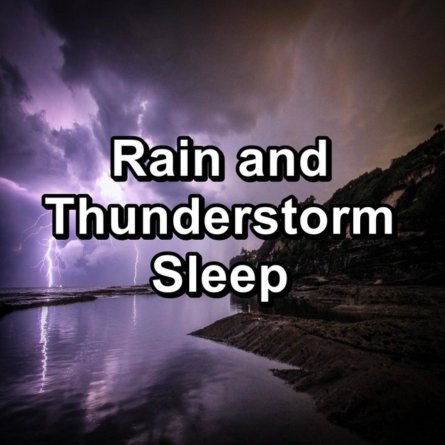 Rain and Thunderstorm Sleep