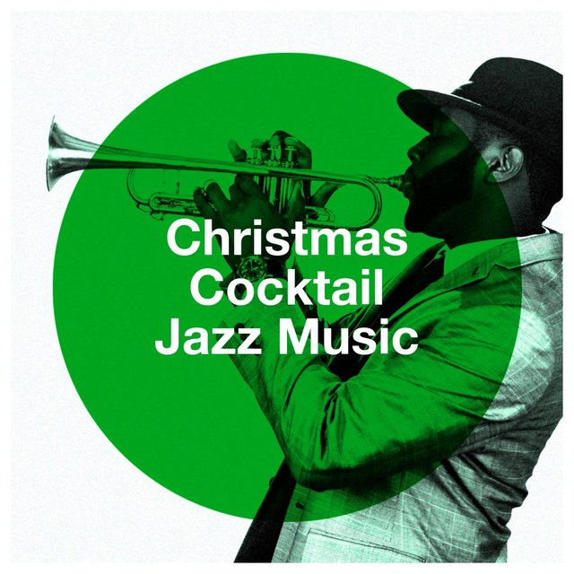 Christmas Cocktail Jazz Music