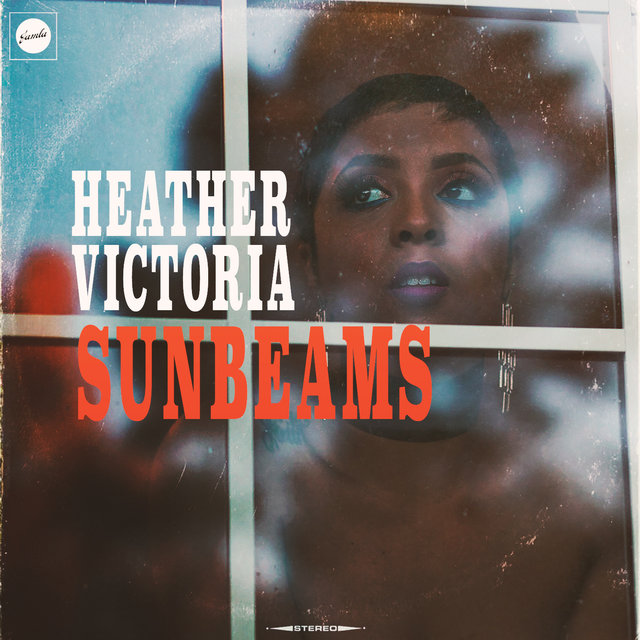 Cover art for album Sunbeams (feat. Raheem DeVaughn) by Heather Victoria