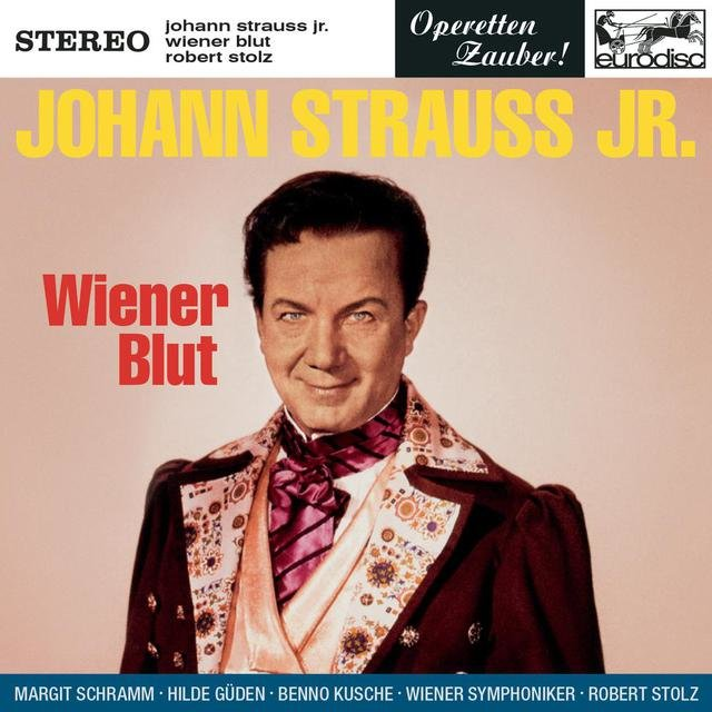 Johann Strauss, Jr.: Wiener Blut (Excerpts)