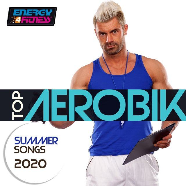Top Aerobic Summer Songs 2020