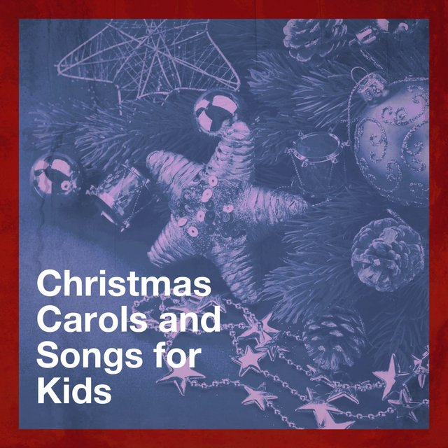 Christmas Carols and Songs for Kids