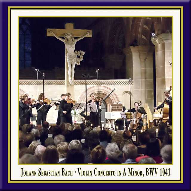 Bach: Violin Concerto No. 1 in A Minor, BWV 1041 (Live)
