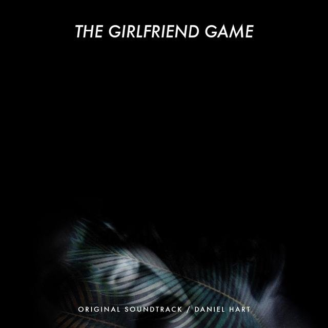The Girlfriend Game (Original Soundtrack)
