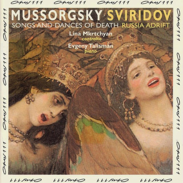 Mussorgsky: Songs & Dances of Death - Sviridov: Russia Adrift