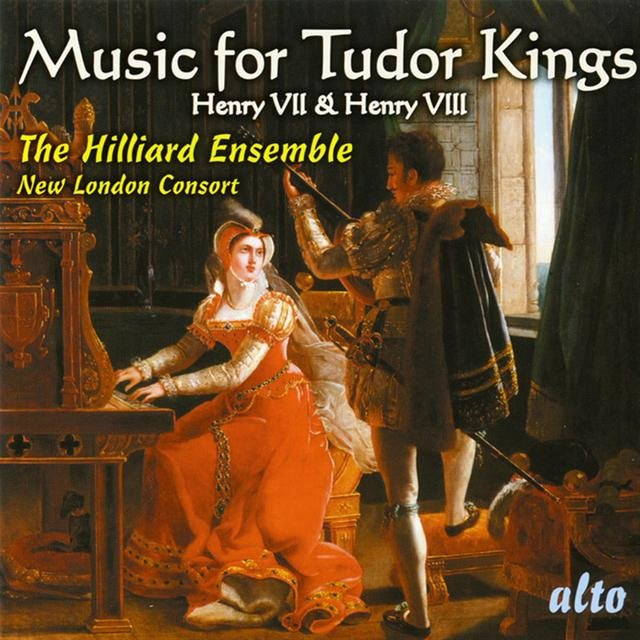 Music For Tudor Kings: Henry Vii & Viii